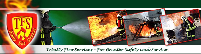 Trinity Fire Services - For Greater Safety and Service